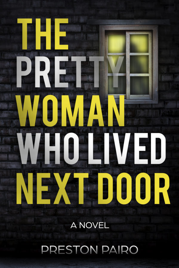Book cover: The Pretty Woman Who Lived Next Door